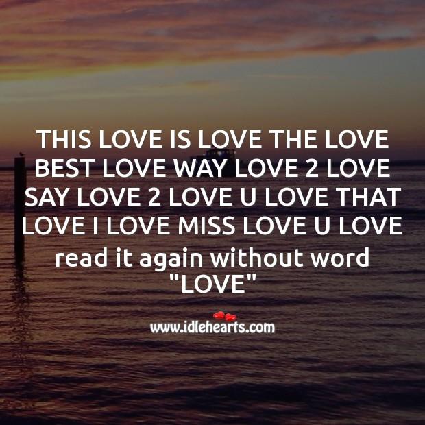 This love is love the love best love Best Love Quotes Image