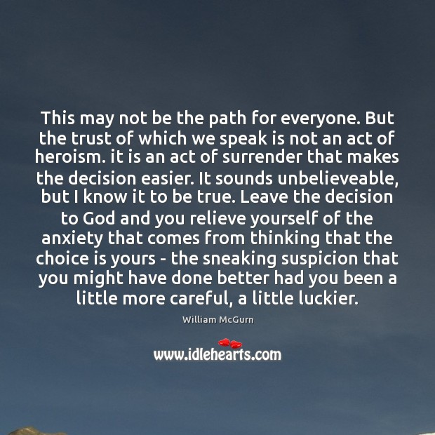 Image, This may not be the path for everyone. But the trust of