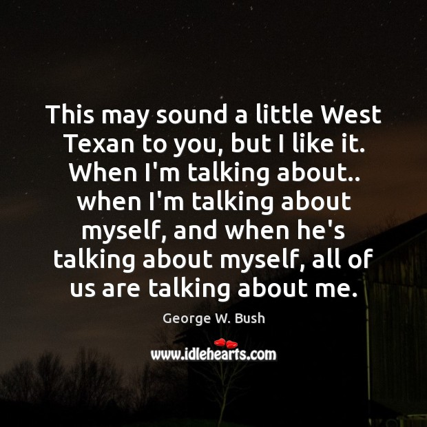 This may sound a little West Texan to you, but I like Image