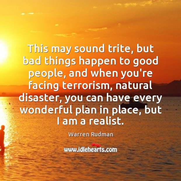 Bad Things Happen Quotes: Politics Is Too Important To Be Left To Politicians