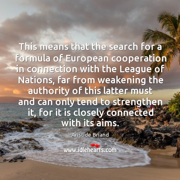 Image, This means that the search for a formula of european cooperation in connection