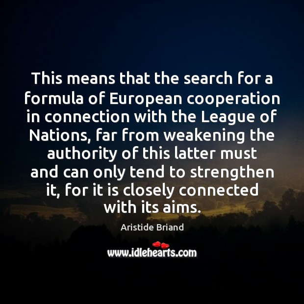 Image, This means that the search for a formula of European cooperation in