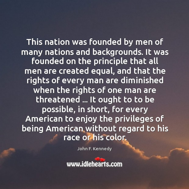 This nation was founded by men of many nations and backgrounds. It Image