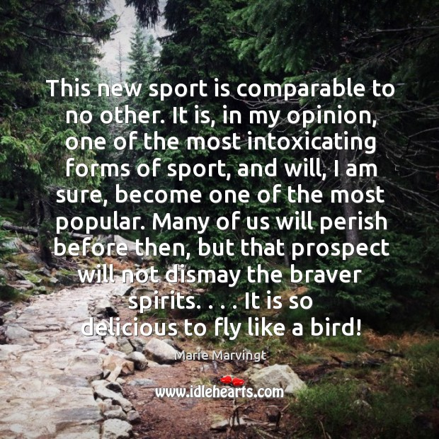 This new sport is comparable to no other. It is, in my Image