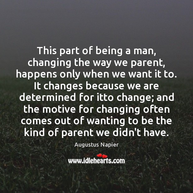 This part of being a man, changing the way we parent, happens Image