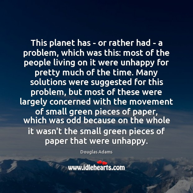 Image, This planet has – or rather had – a problem, which was