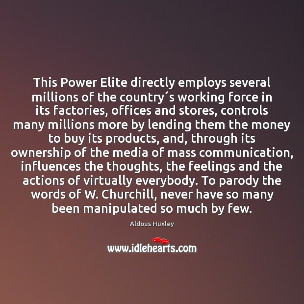 Image, This Power Elite directly employs several millions of the country´s working