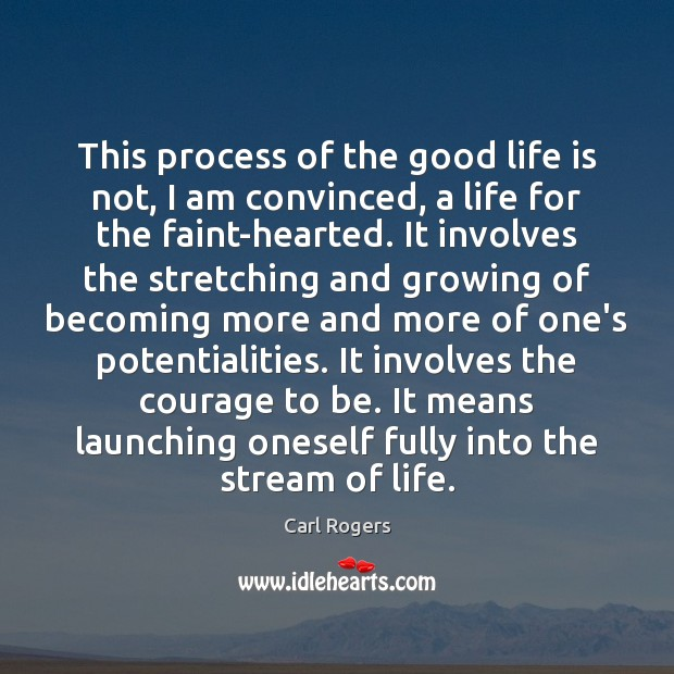 This process of the good life is not, I am convinced, a Image