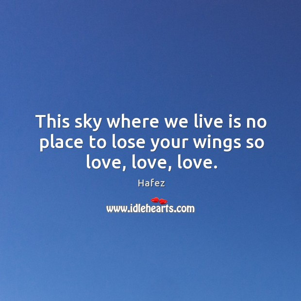 Picture Quote by Hafez