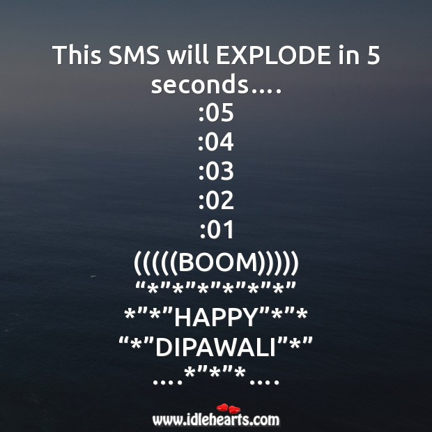 This sms will explode in 5 seconds Diwali Messages Image