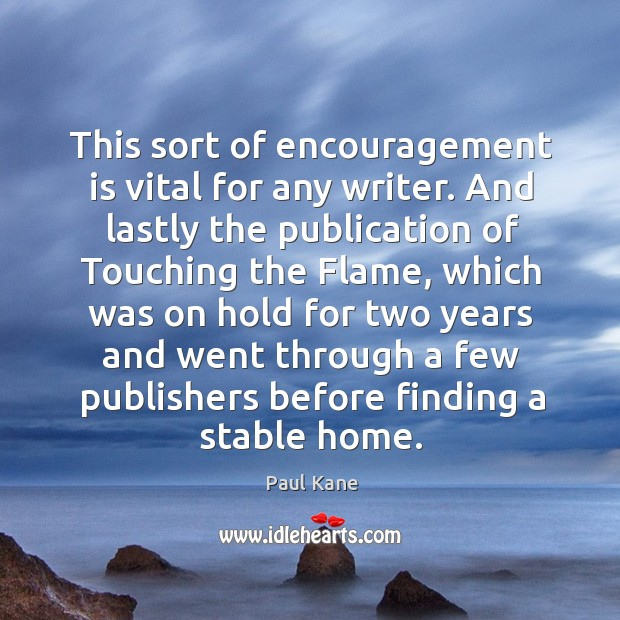 Image, This sort of encouragement is vital for any writer.