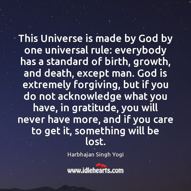 This Universe is made by God by one universal rule: everybody has Image