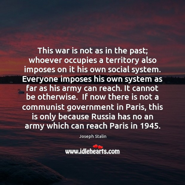 This war is not as in the past; whoever occupies a territory Image