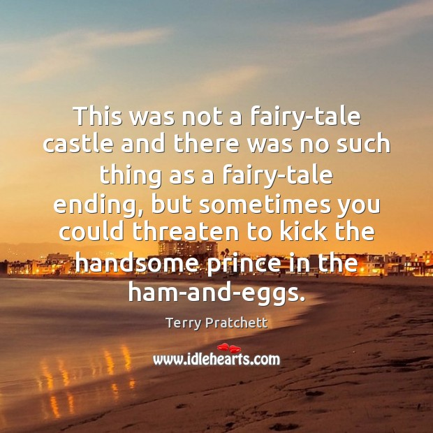 Image, This was not a fairy-tale castle and there was no such thing