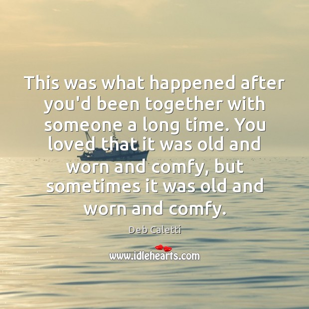This was what happened after you'd been together with someone a long Image