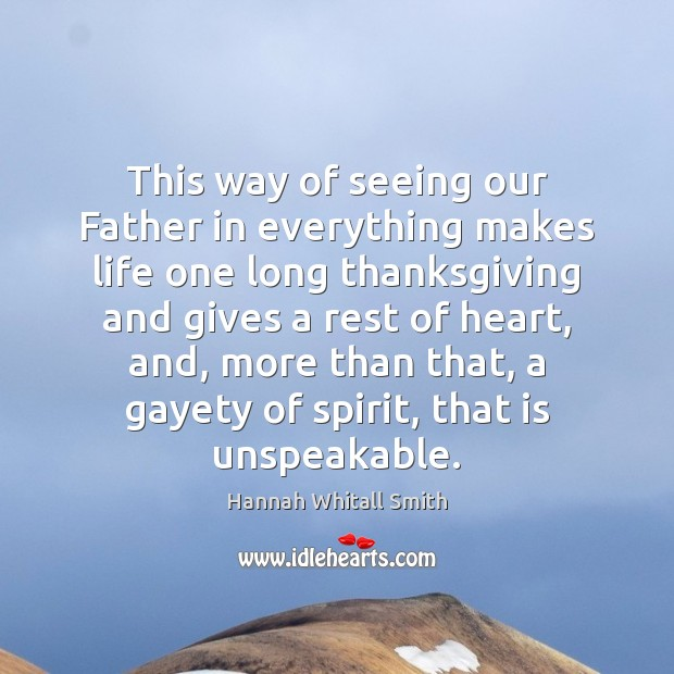 Image, This way of seeing our Father in everything makes life one long