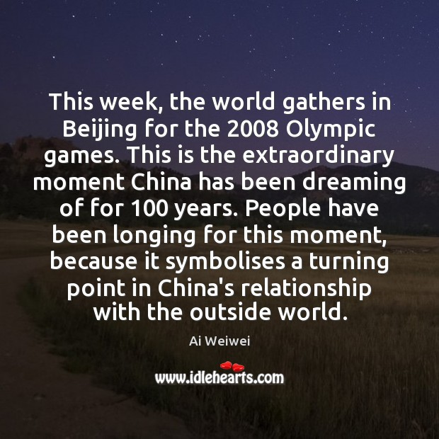 Image, This week, the world gathers in Beijing for the 2008 Olympic games. This