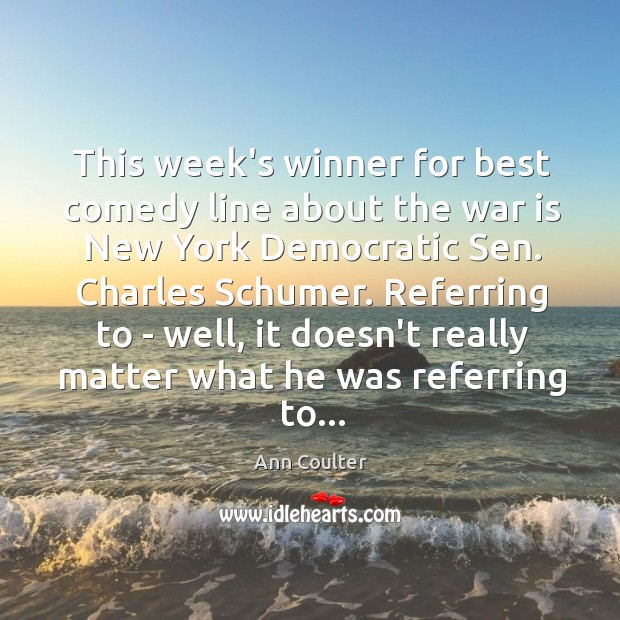 Image, This week's winner for best comedy line about the war is New