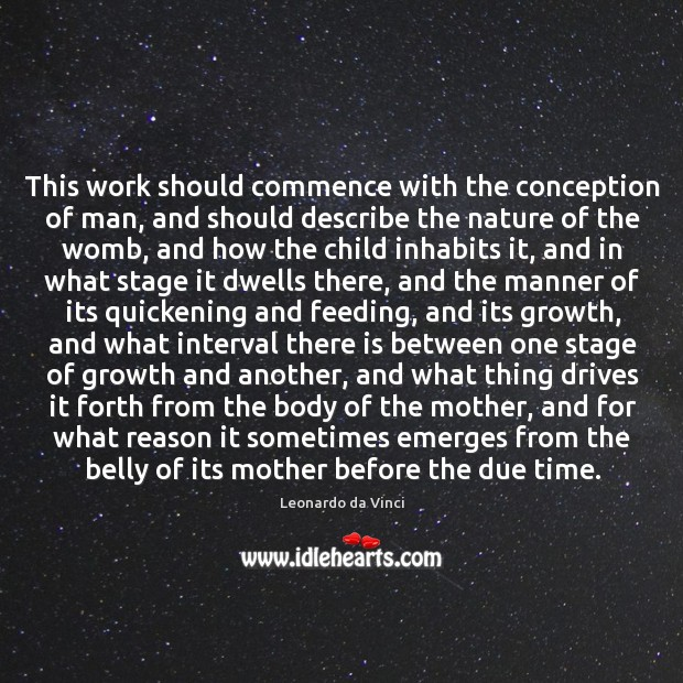 This work should commence with the conception of man, and should describe Image