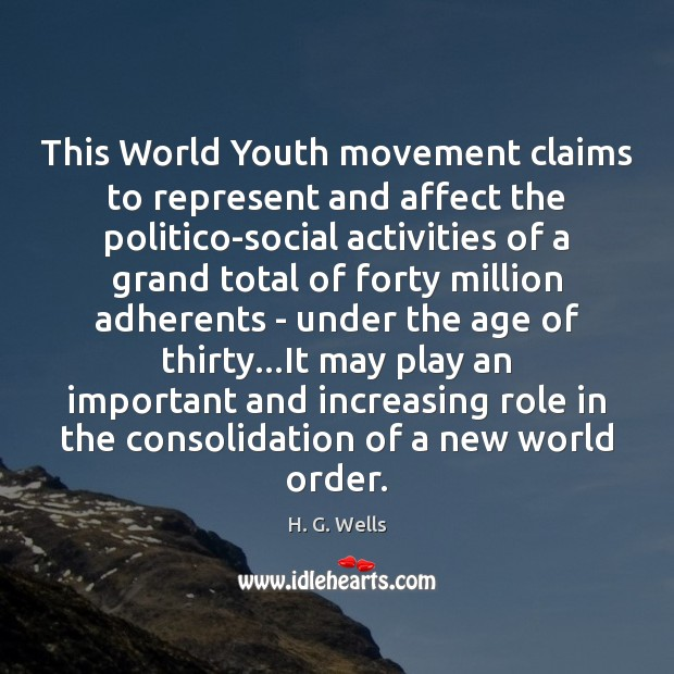 This World Youth movement claims to represent and affect the politico-social activities Image