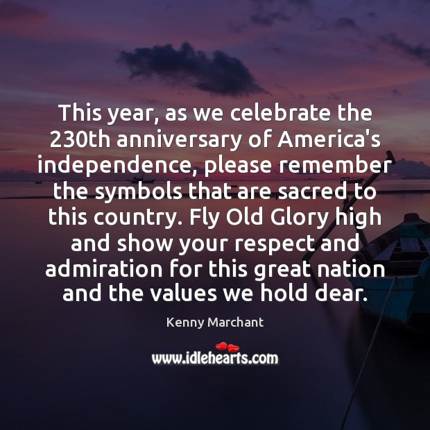 Image, This year, as we celebrate the 230th anniversary of America's independence, please