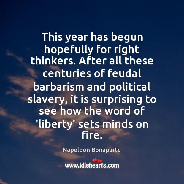 This year has begun hopefully for right thinkers. After all these centuries Image