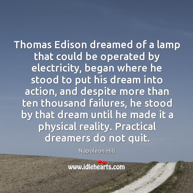Thomas Edison dreamed of a lamp that could be operated by electricity, Image