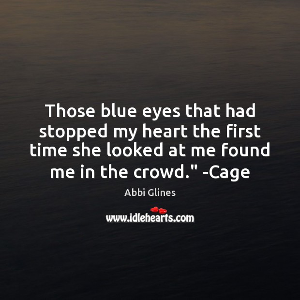 Image, Those blue eyes that had stopped my heart the first time she