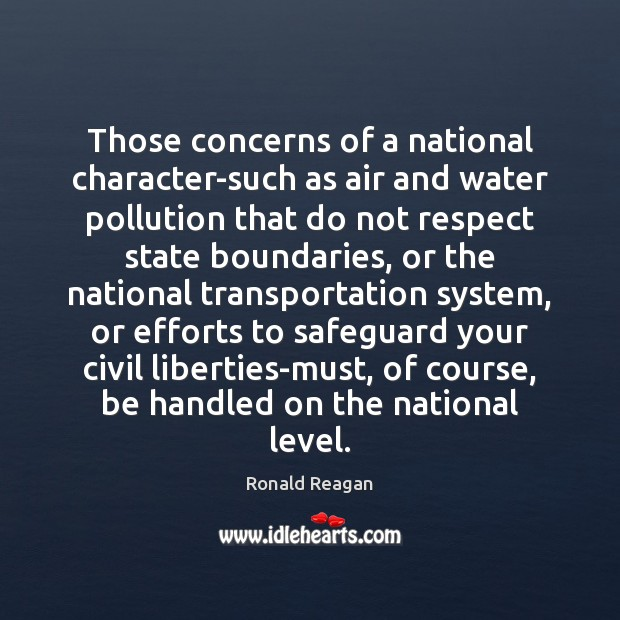 Those concerns of a national character-such as air and water pollution that Image