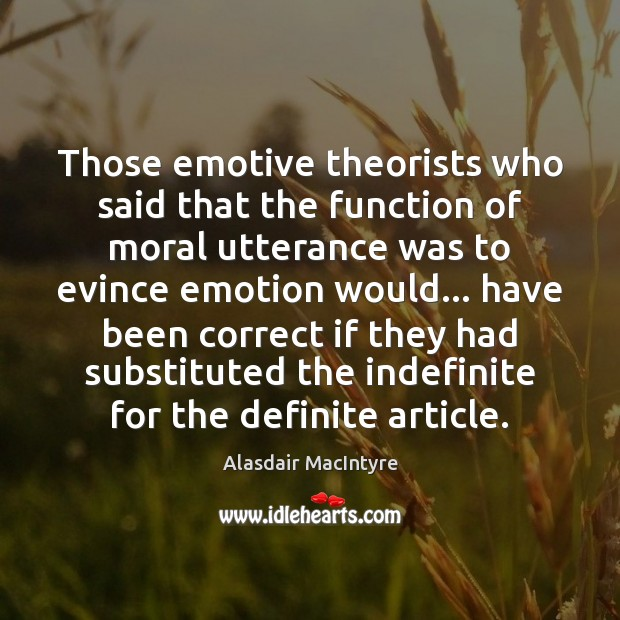 Image, Those emotive theorists who said that the function of moral utterance was