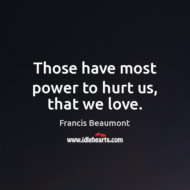 Picture Quote by Francis Beaumont