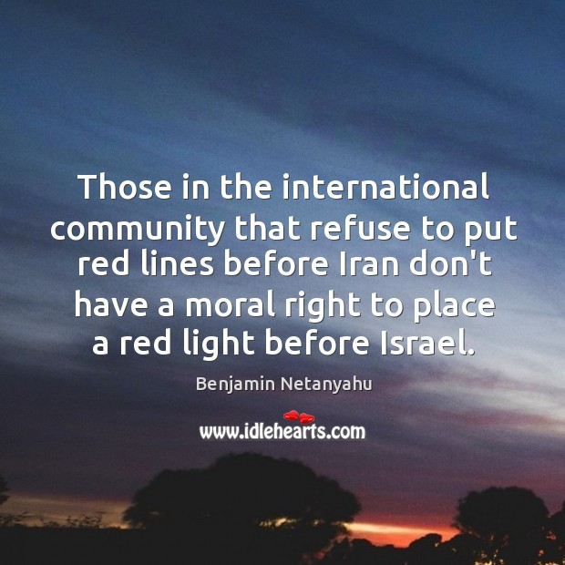 Image, Those in the international community that refuse to put red lines before