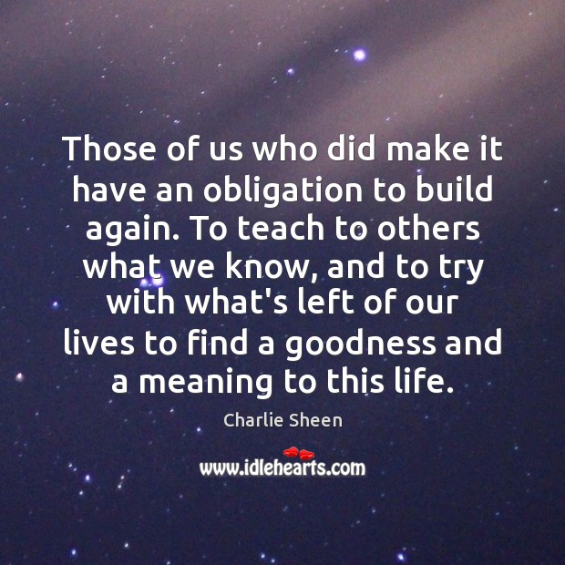 Those of us who did make it have an obligation to build Image