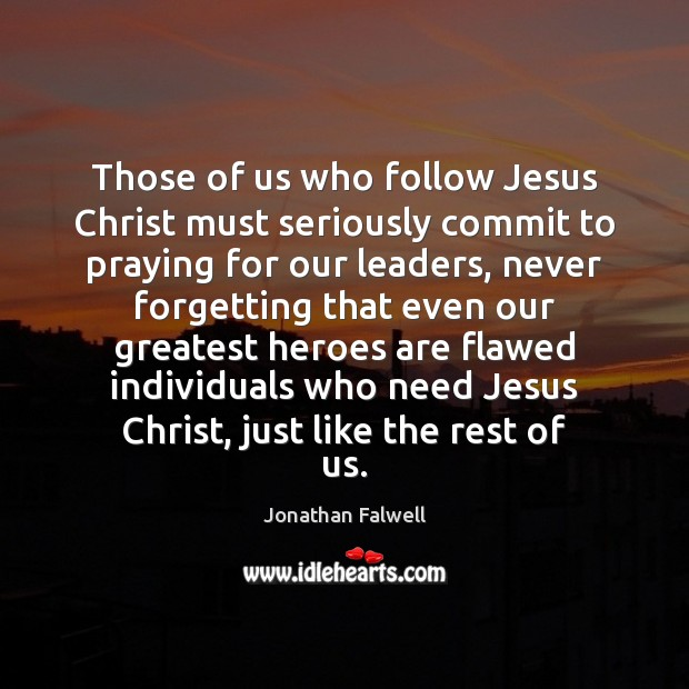 Image, Those of us who follow Jesus Christ must seriously commit to praying