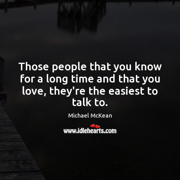 Those people that you know for a long time and that you Image