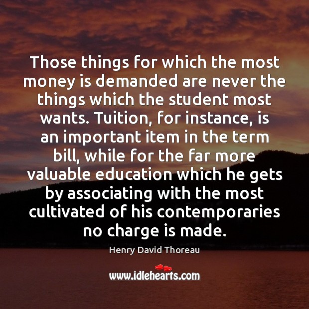 Image, Those things for which the most money is demanded are never the