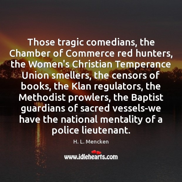 Those tragic comedians, the Chamber of Commerce red hunters, the Women's Christian Image
