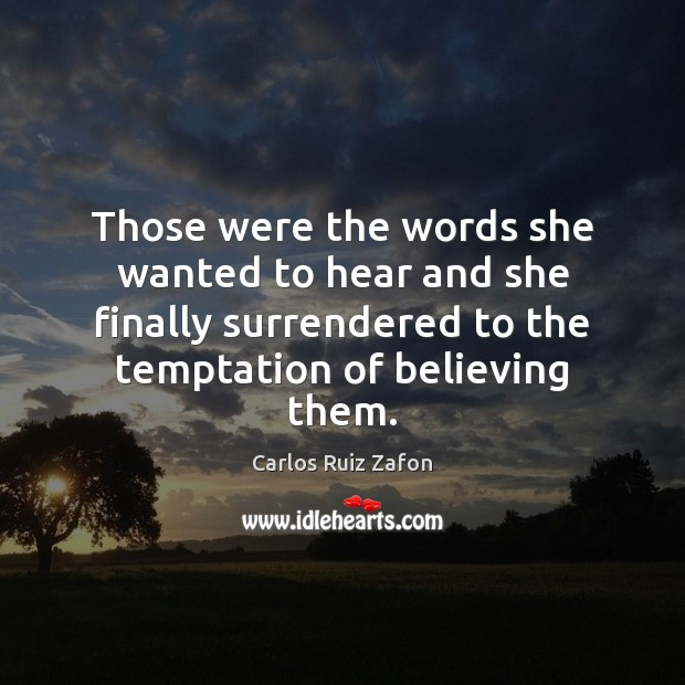 Those were the words she wanted to hear and she finally surrendered Image