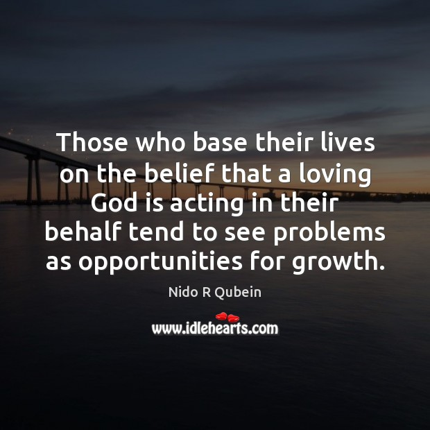 Those who base their lives on the belief that a loving God Image