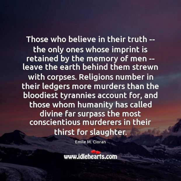 Those who believe in their truth — the only ones whose imprint Image