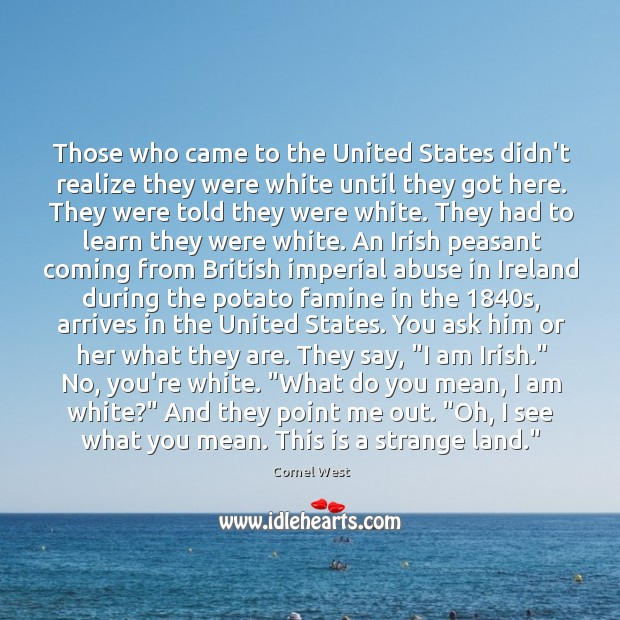 Image, Those who came to the United States didn't realize they were white