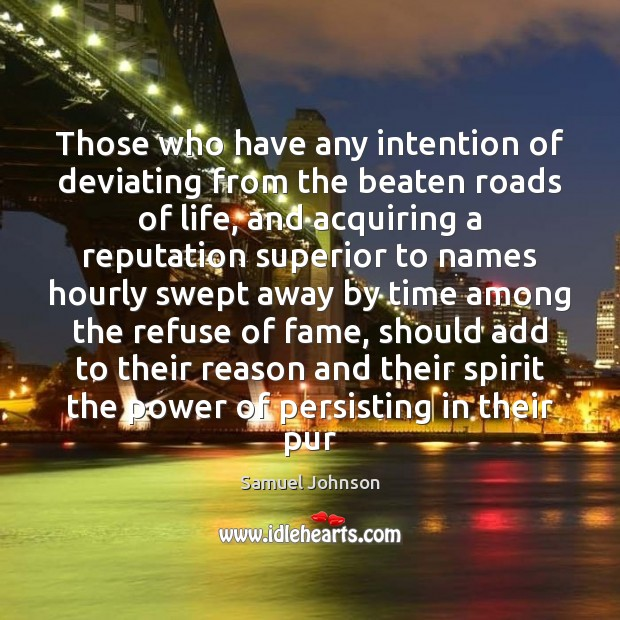 Image, Those who have any intention of deviating from the beaten roads of