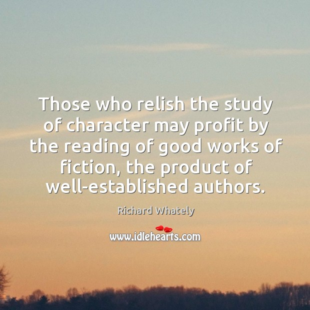 Those who relish the study of character may profit by the reading Image