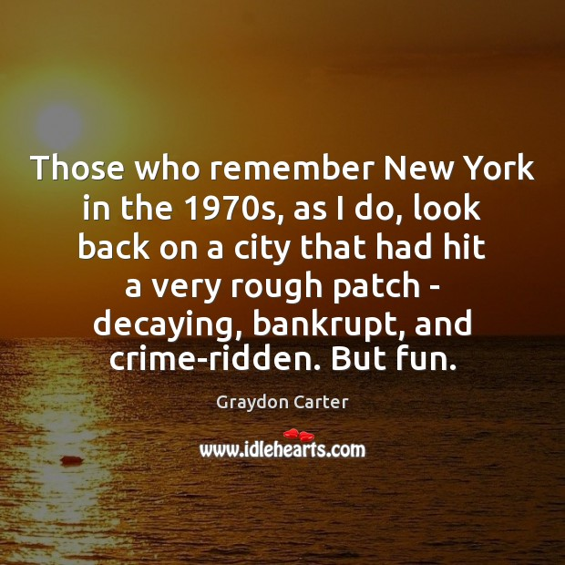 Image, Those who remember New York in the 1970s, as I do, look