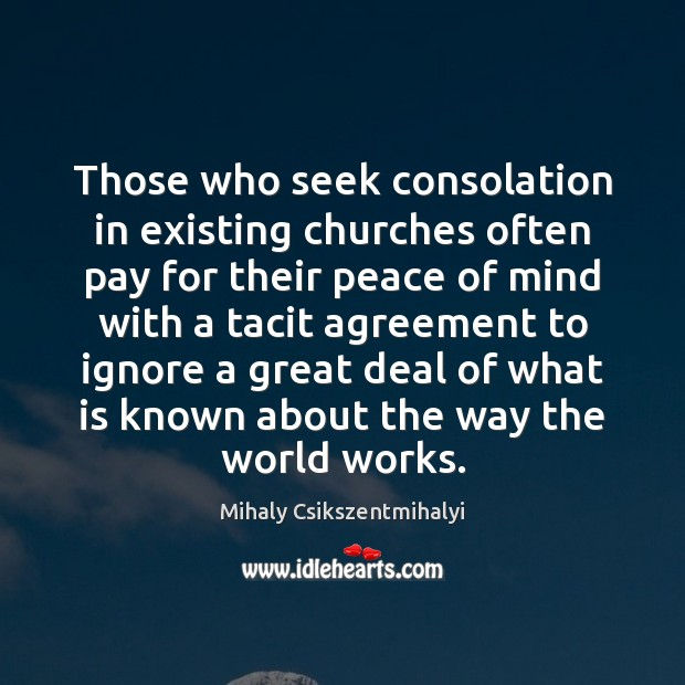 Image, Those who seek consolation in existing churches often pay for their peace