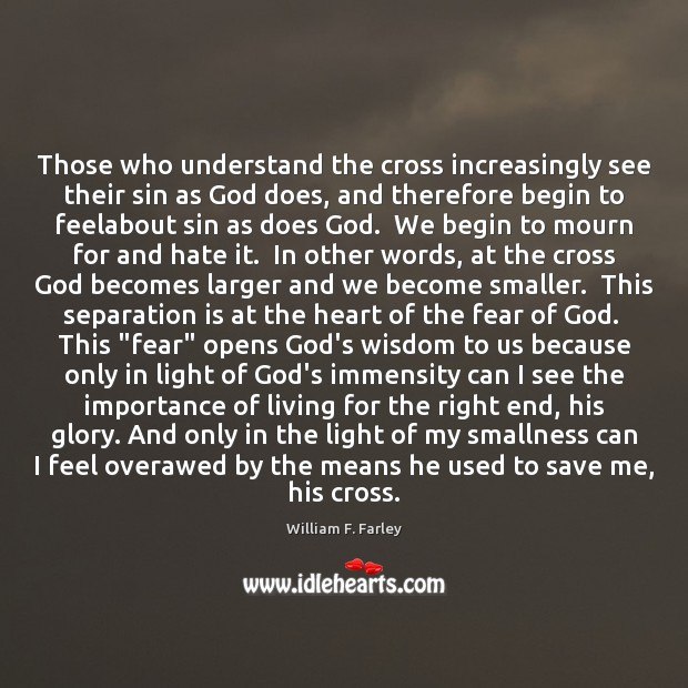 Those who understand the cross increasingly see their sin as God does, Image