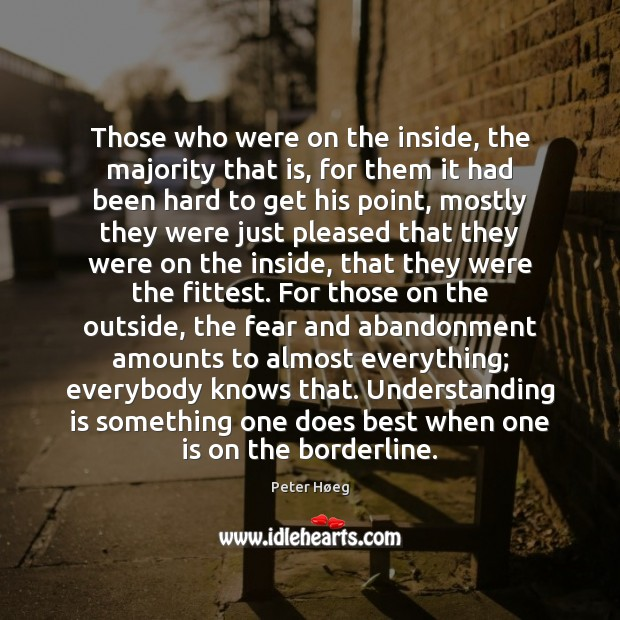 Those who were on the inside, the majority that is, for them Image