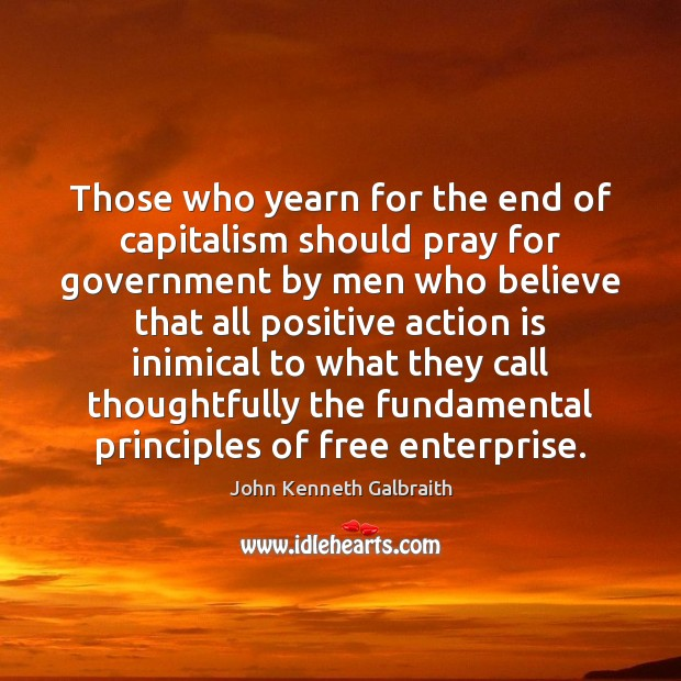 Those who yearn for the end of capitalism should pray for government Image