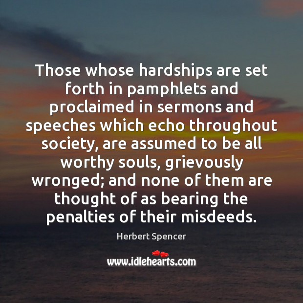 Those whose hardships are set forth in pamphlets and proclaimed in sermons Image
