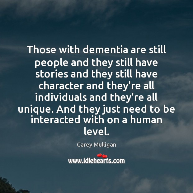 Those with dementia are still people and they still have stories and Image
